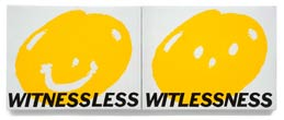 Witnessless, Witlessness